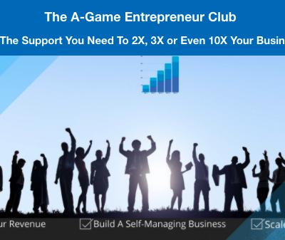 The A-Game Entrepreneur Club